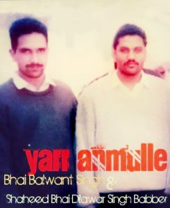 Old Photo Of Bhai Balwant Singh Rajoana and Bhai Dilawar Singh Jaisingh Wala