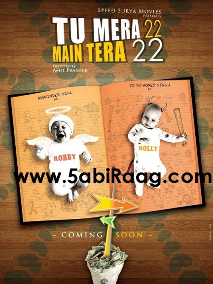 Tu Mera 22 Main Tera 22 – Amrinder Gill & Honey Singh Upcoming Movie