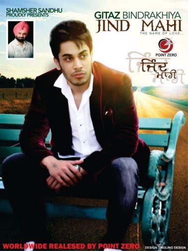 Gitaz Bindrakhia Jind Mahi Punjabi Album 2012 S/O Surjit Bindarkhia
