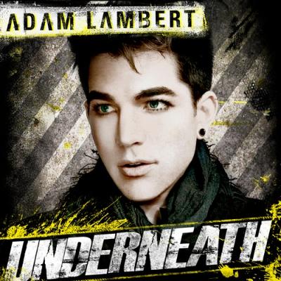 Adam Lambert - Underneath Lyrics & Mp3 Song 2012