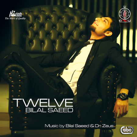 Twelve (12) - Bilal Saeed Full Album Mp3 Songs Download and Listen Online