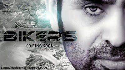 Babbu Maan – Bikers New Music Album 2014