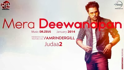 Mera Deewanapan By Amrinder Gill Song Lyrics